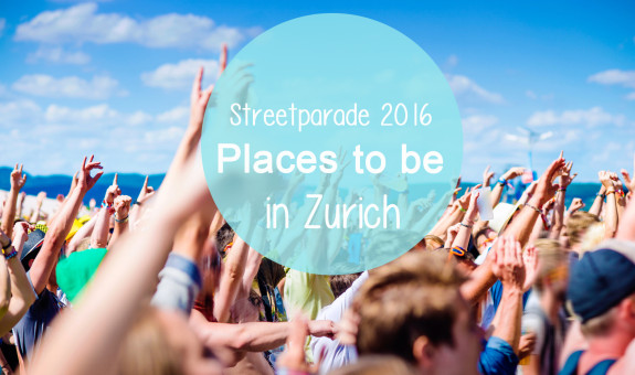 Streetparade 2016 – Places to be