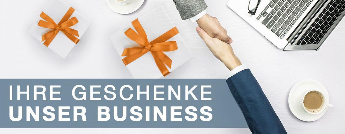 Ihre Geschenke - unser Business Buchen Sie unser Rundum-Sorglos-Paket