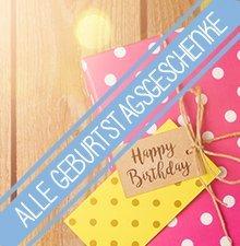 Alle Geburtstagsgeschenke im Überblick