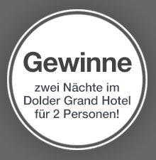 Jetzt 2 Nächte im Dolder Grand Hotel gewinnen!