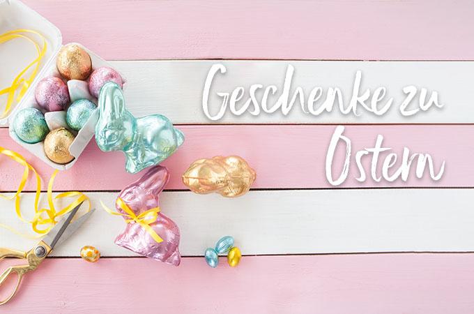 <p>Die sch&ouml;nsten Ostergeschenke 2019</p>