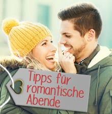 Tipps für romantische Abende