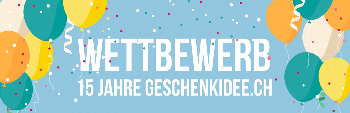 Wettbewerb 15 Jahre geschenkidee.ch